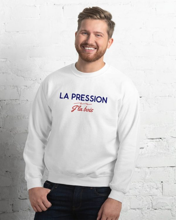 Sweatshirt La pression j'la bois