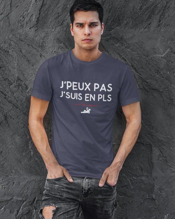 T-shirt J'peux pas j'suis en PLS