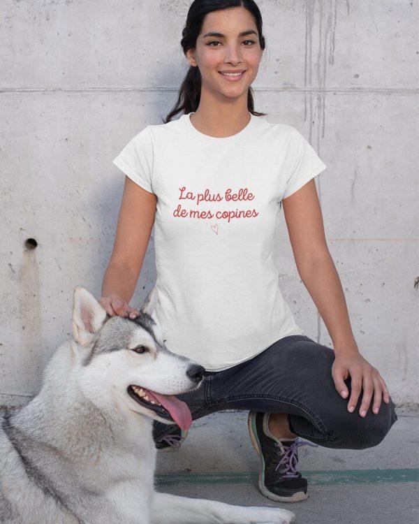 T-shirt La plus belle de mes copines