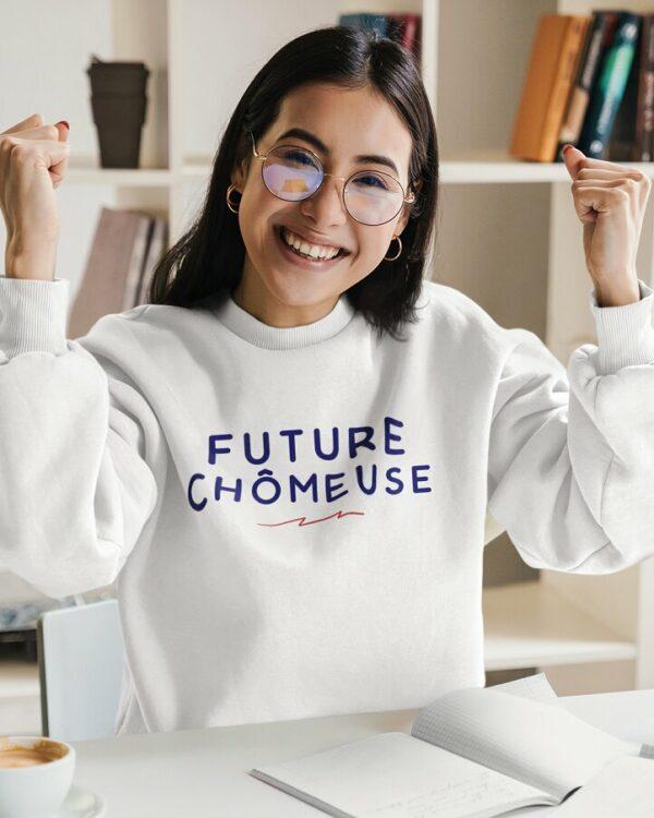 Sweatshirt Future chômeuse
