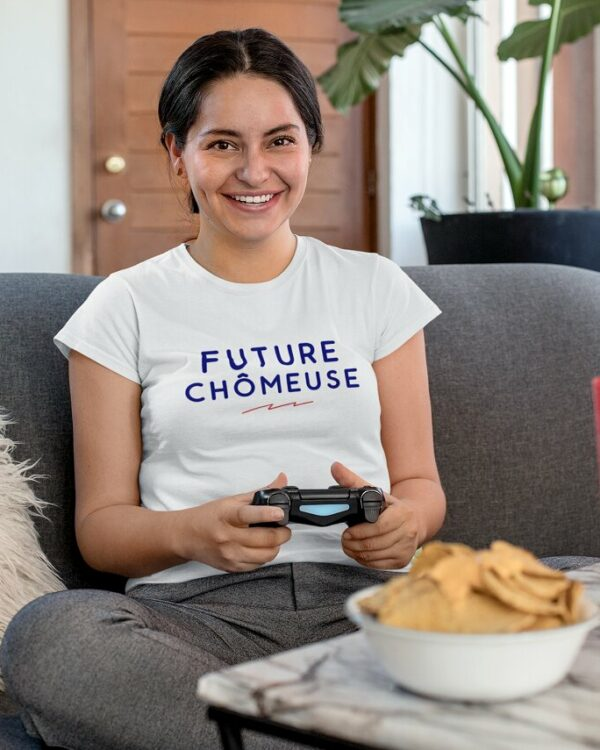 T-shirt Future chômeuse