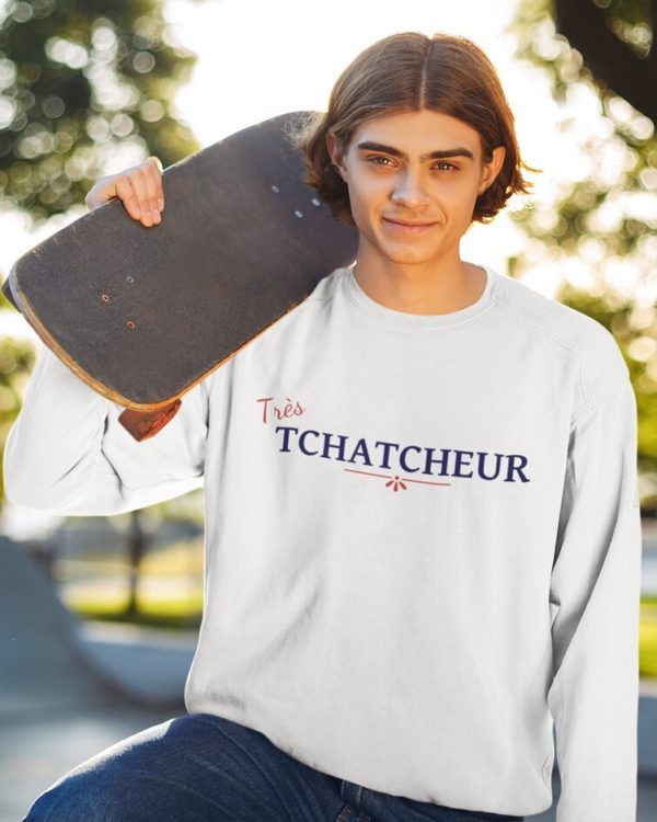 Sweatshirt Très tchatcheur